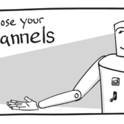 """Illustration of a robot and text reading """"Choose your Channels"""""""